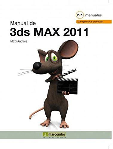 Manual de 3DS Max 2011 por MEDIAactive