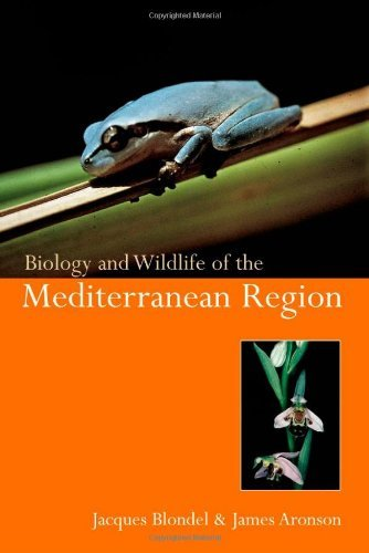 Biology and Wildlife of the Mediterranean by Jacques Blondel (1999-09-02)