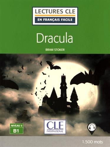 Dracula Niveau 3 B1 Lecture Cle En Francais Facile