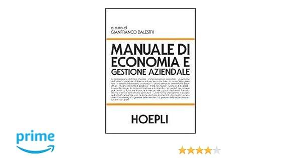 Gianfranco balestri, manuale hoepli di economia e gestione.