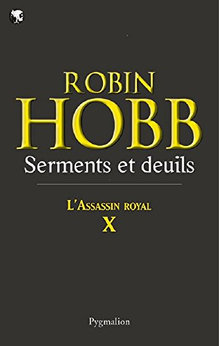 LAssassin royal (Tome 10) - Serments et deuils
