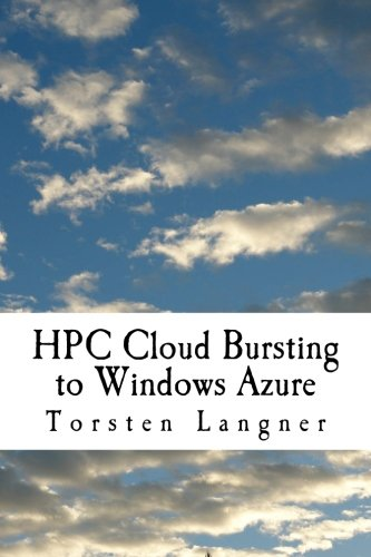 hpc-cloud-bursting-to-windows-azure-from-zero-to-hero-how-to-build-soa-and-batch-based-hpc-applicati
