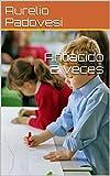 Antiacido 2 veces (Galician Edition)