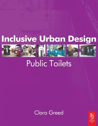 Inclusive Urban Design: Public Toilets by Clara Greed (2003-08-14)
