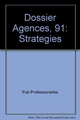 Dossier Agences, 91: Strategies