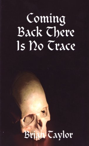 COMING BACK THERE IS NO TRACE (English Edition)