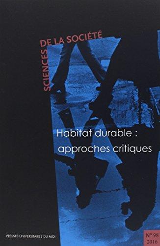 Habitat durable : approches critiques par (Broché - May 18, 2017)