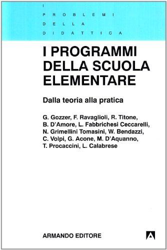 I programmi della scuola elementare. Dalla teoria alla pratica