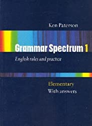Grammar Spectrum Elementary: With Key (Bk.1) by K. Paterson (2005-12-01)