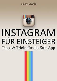 Instagram Für Einsteiger von [Kroder, Jürgen]