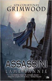 Assassini T02 Lame Bannie De Jon Courtenay Grimwood  28 Septembre 2012