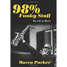 98% Funky Stuff by Maceo Parker (2013-02-15)