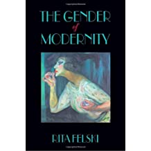 The Gender of Modernity (English Edition)