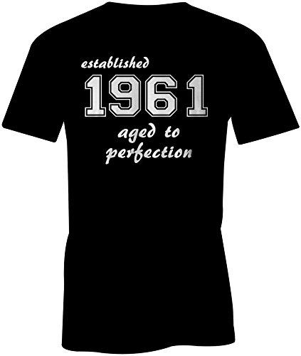 Established 1961 aged to perfection ★ Rundhals-T-Shirt Männer-Herren ★ hochwertig bedruckt mit lustigem Spruch ★ Die perfekte Geschenk-Idee (01) schwarz