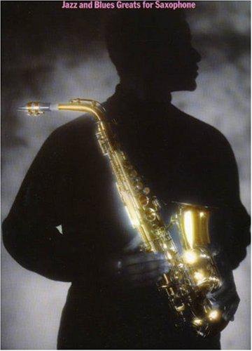 Jazz & Blues Greats For Saxophone (Album): Noten für Saxophon