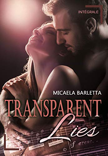 Transparent Lies: Version intégrale par Micaela Barletta
