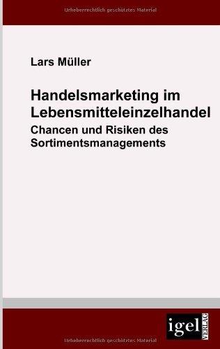 Handelsmarketing im Lebensmitteleinzelhandel (German Edition) by Lars M????ller (2009-04-16)