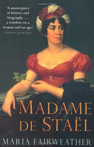 Madame De Stael by Fairweather, Maria (2006) Paperback