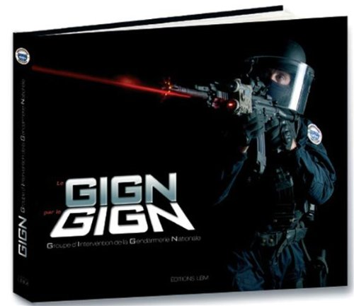 GIGN par le GIGN PDF Books