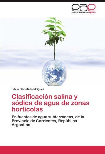 Clasificacion Salina y Sodica de Agua de Zonas Horticolas por Silvia Carlota Rodr Guez
