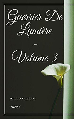 Guerrier De Lumière - Volume 3