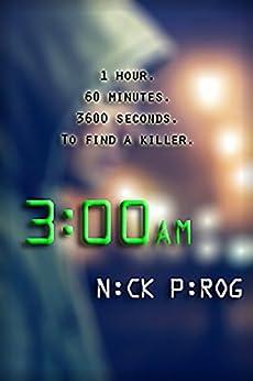 3 a.m. (Henry Bins Book 1) (English Edition) par [Pirog, Nick]