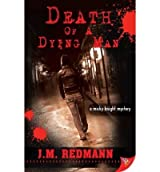 [(Death of a Dying Man)] [Author: J.M. Redmann] published on (July, 2009)