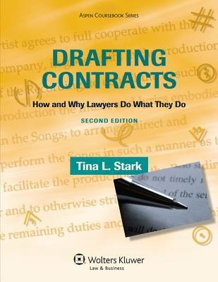 [ { Drafting Contracts: How & Why Lawyers Do What They Do 2e } ] BY ( Author ) Nov-2013 [ Paperback ]