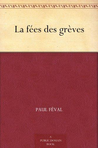 Couverture du livre La fées des grèves