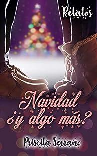 Navidad ¿y algo más? par Priscila Serrano