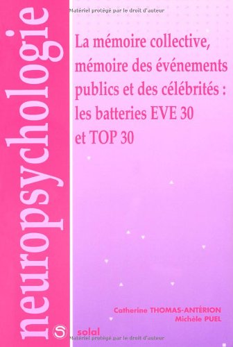 la-mmoire-collective-mmoire-des-vnements-publics-et-des-clbrits-les-batteries-eve-30-et-top-30