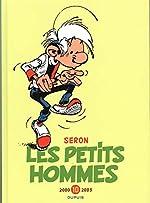 Les Petits Hommes - L'intégrale - tome 10 - Petits Hommes 10 (intégrale) 2000-2003 de Seron