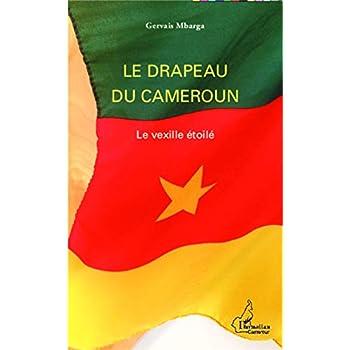 Le drapeau du Cameroun: Le vexille étoilé