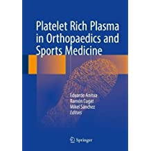 Platelet Rich Plasma in Orthopaedics and Sports Medicine