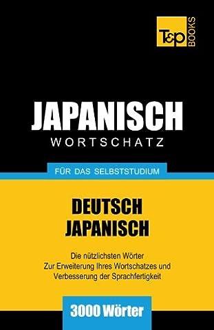 Japanischer Wortschatz für das Selbststudium - 3000