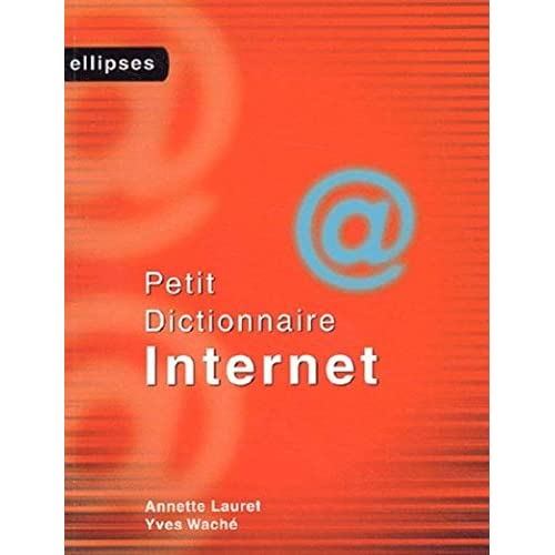 Petit dictionnaire Internet