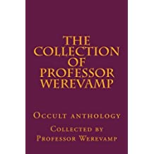 The collection of Professor Werevamp
