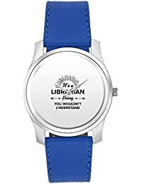 BigOwl It's A Librarian Thing You Won't Get It | Best LIBRARIAN Gift Fashion Watches For Girls - Awesome Gift...