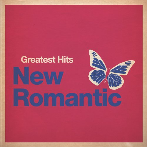 Greatest Hits: New Romantic [E...