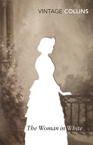The Woman in White (Vintage Classics) by Wilkie Collins (2008-06-01)