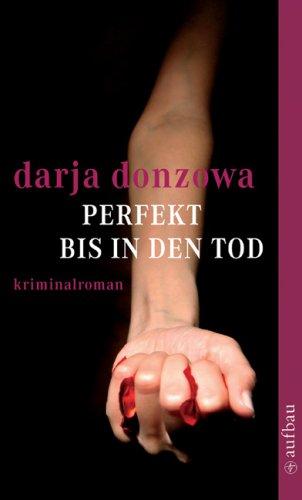 Perfekt bis in den Tod: Kriminalroman (Tanja ermittelt, Band 3)