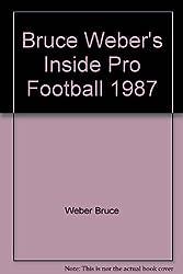 Bruce Weber's Inside Pro Football 1987