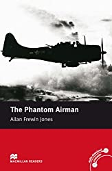 The Phantom Airman: Macmillan Reader, Elementary Level (Macmillan Reader): Macmillan Reader, Elementary Level (Macmillan Reader)