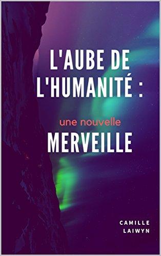 Couverture du livre L'aube de l'humanité : une nouvelle merveille