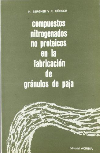 Compuestos nitrogenados no proteicos en la fabricación de gránulos por Hans Bergner