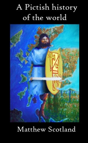Pictish History Of The World  part 1