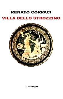 Villa dello Strozzino di [Corpaci, Renato]