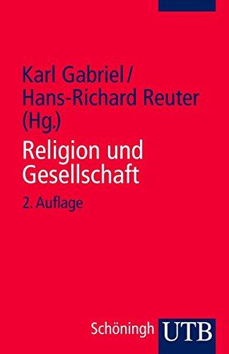 Religion und Gesellschaft: Texte zur Religionssoziologie