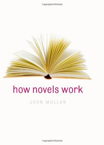 How Novels Work by John Mullan (2006-12-01)