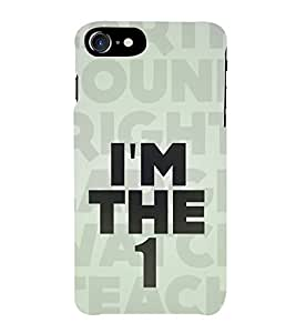 HiFi Designer Phone Back Case Cover Apple iPhone 7 :: Apple iPhone7 ( I Am the One Quotes )